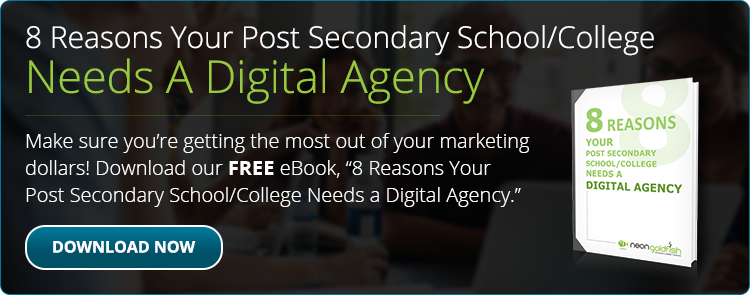 8 Reasons Your Post Secondary School/College Needs a Digital Agency Call-To-Action
